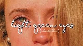 light green eyes ♡ forced subliminal [ request ]