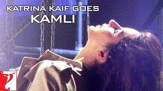 Katrina Kaif goes KAMLI | DHOOM:3