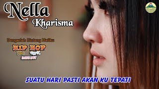 Nella Kharisma - Dengarlah Bintang Hatiku _ Hip Hop Rap X   |   (Official Video)   #music width=