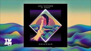 Joel Fletcher feat. Bianca - Obsessed