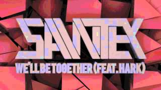 Sawtek - Well Be Together Feat. Hark Out The 29th  On Modulate