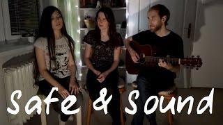 Safe & Sound (Taylor Swift cover) | Lorelai & friends