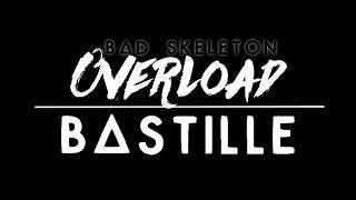 Bastille - Overload  // LYRICS