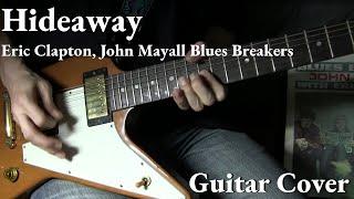 """""""Hideaway"""" Cover / Eric Clapton, John Mayall Blues Breakers"""