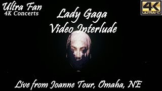 Lady Gaga - Video Interlude Live from Joanne Tour Omaha, NE