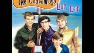 The Castaways - Liar, Liar 2000