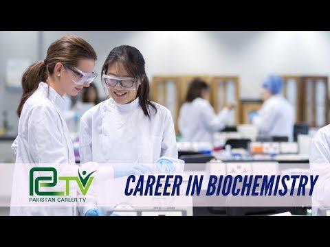 Career in Biochemistry | Pakistan Career TV |