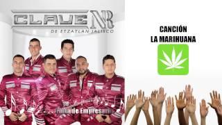 La Marihuana Clave NR