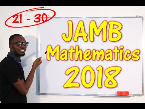 JAMB CBT Mathematics 2018 Past Questions 21 - 30