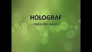 Holograf - Daca vrei iubire (cu versuri)