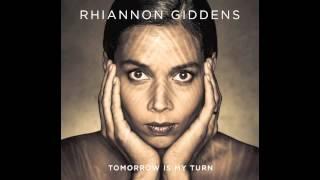 Rhiannon Giddens - Up Above My Head