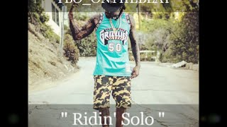 "[SOLD] Wale Ft. Fetty Wap, and Kevin Gates Type Beat ""Ridin' Solo""-(Prod. by YBO_onthebeat)"
