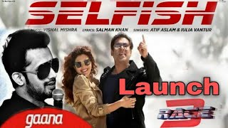 Selfish Song in Atif Aslam voice officially launched on gaana, Race 3, Salman khan