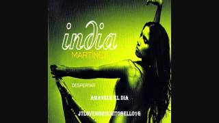India Martinez - Amanece el dia