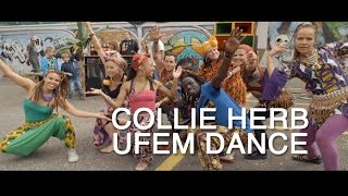 Collie Herb - Ufem Dance [Official Video]