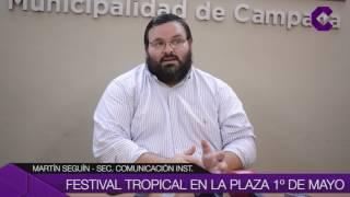 Fiesta tropical en plaza 1º de Mayo