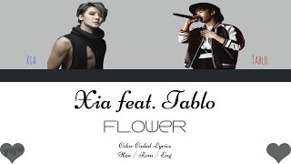 XIA (준수) FEAT. TABLO - FLOWER (꽃) [Color Coded Han|Rom|Eng Lyrics] / by yeylo