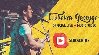 Chillakar Gaoonga ( I Will Sing and Shout) - Official Music Video (LIVE) width=