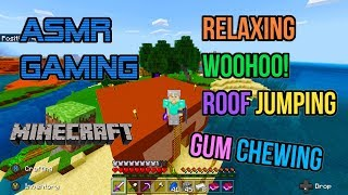 ASMR Gaming | Minecraft Relaxing Woohoo Roof Jumping Gum Chewing 🎮🎧Controller Sounds😴💤
