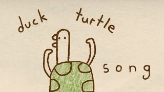 Duck Turtle Song:  An inspirational song about overcoming obstacles and the impossible.