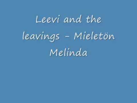 leevi-and-the-leavings-mieleton-melinda-pohjoiskarjala2008