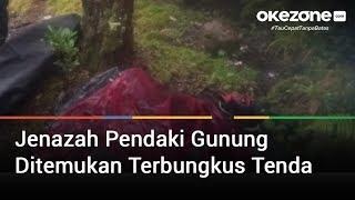Jenazah Pendaki Gunung Ditemukan Terbungkus Tenda