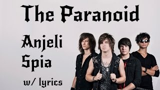The Paranoid - Anjeli Spia (lyrics video)