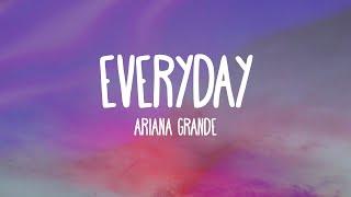 Ariana Grande - Everyday (Audio) feat. Future