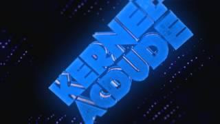 Intro | Kernel ACDude (60 fps)
