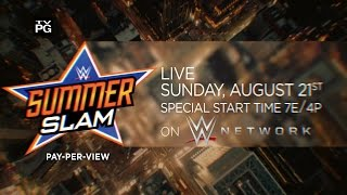 Watch WWE SummerSlam 2016 on August 21, live on WWE Network