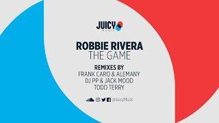 Robbie Rivera - The Game