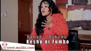 Kesho Ni Fumbo | Bahati Bukuku | Official Video width=