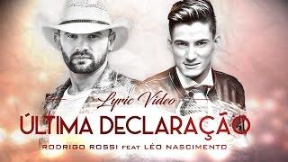 ÚLTIMA DECLARAÇÃO (RODRIGO ROSSI feat LEO NASCIMENTO) LYRIC VIDEO.