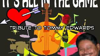 It's All In The Game- Tommy Edwards (Cover) Phil