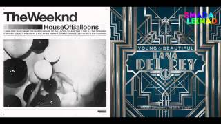 The Weeknd vs. Lana Del Rey - Young & Wicked