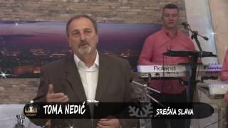 Toma Nedic - Srecna slava - Produkcija Kruna