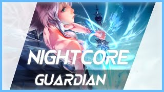 Hinkik | Guardian【Nightcore】
