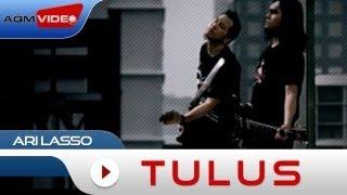 Tulus - Ari Lasso