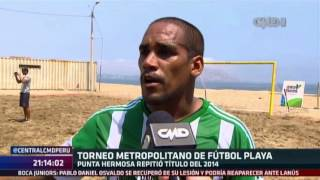 Central CMD: Punta Hermosa ganó el Metropolitano de fútbol playa