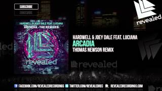 Hardwell & Joey Dale feat. Luciana - Arcadia (Thomas Newson Remix) (Teaser)