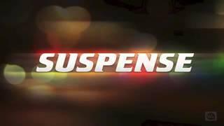 Suspense-sound effect