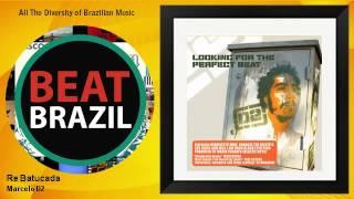 Marcelo D2 - Re Batucada