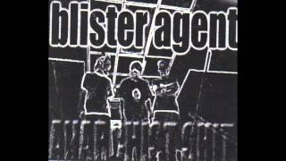 Blister Agent - Unity of the Masses