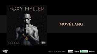 FOXY MYLLER - Mové Lang - [Audio]