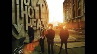 Hot hot heat- my best friend
