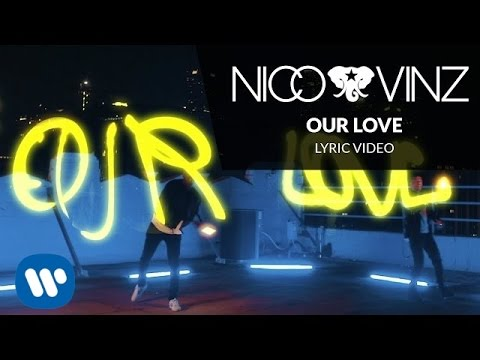 nico-vinz-our-love-lyric-video-nico-vinz