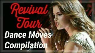 Revival Tour - dance moves compilation (Selena Gomez)
