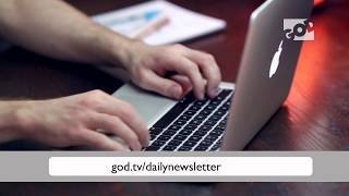 Get the GOD TV Daily Email Newsletter!