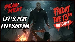 Friday the 13th VIDEO GAME Let's Play LIVESTREAM! #9