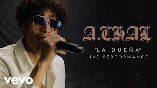 "A.CHAL - ""LA DUEÑA"" Official Performance 